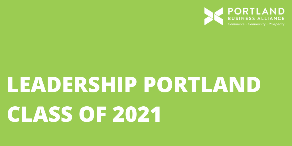 Alliance announces Leadership Portland class of 2021