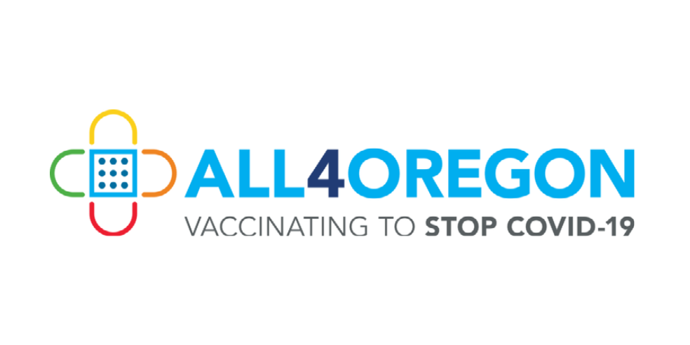 All4Oregon: Vaccinating to stop COVID-19