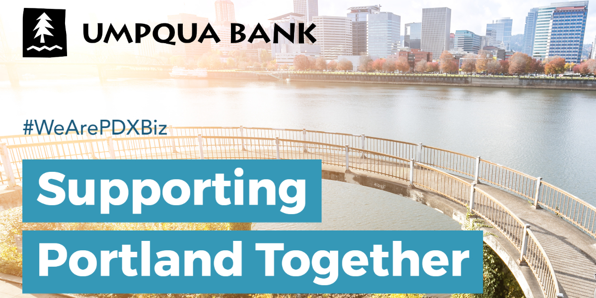 Supporting Portland Together: Umpqua Bank answers the call