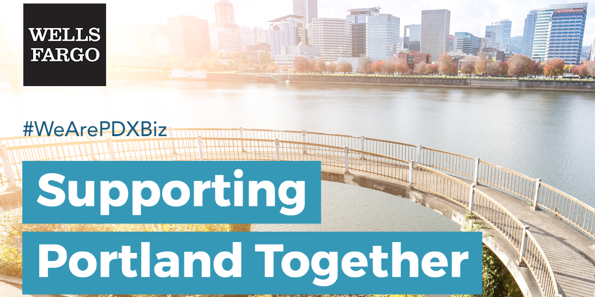 Supporting Portland Together: Wells Fargo answers the call